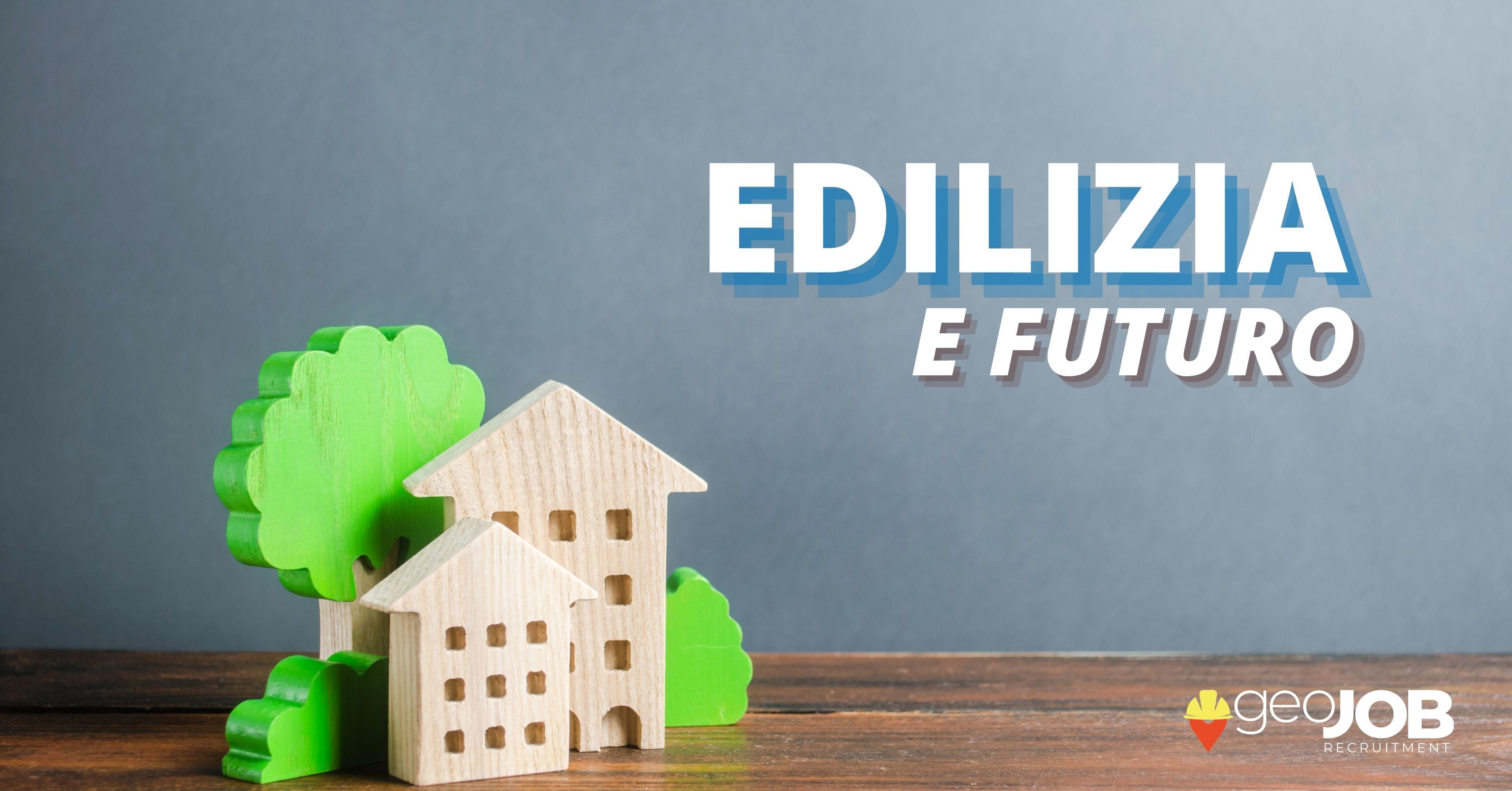 edilizia e futuro