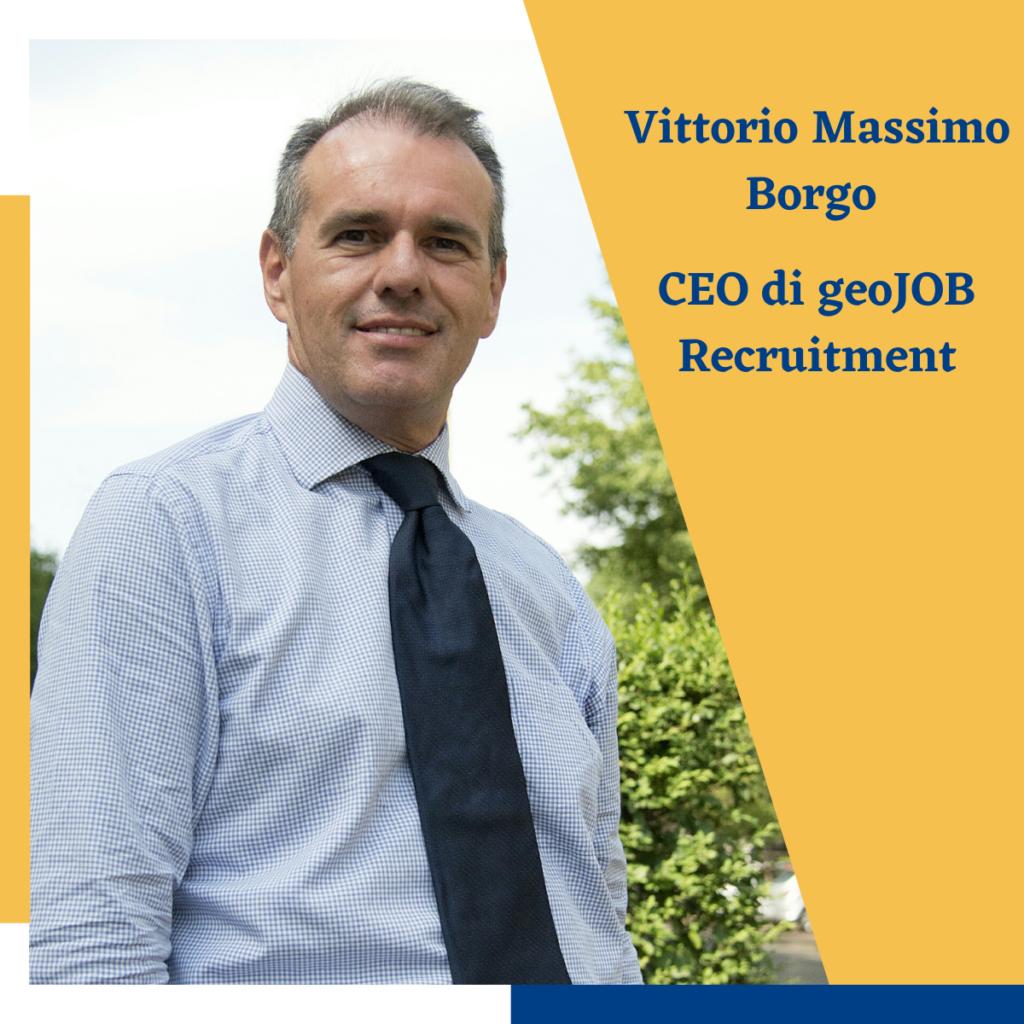 Vittorio Massimo Borgo- CEO di geoJOB Recruitment